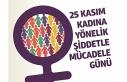 Bugün Kadına Yönelik Şiddete Karşı Uluslararası...