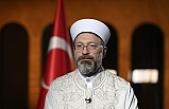Türkiye Diyanet İşleri Başkanı'ndan da tepki geldi