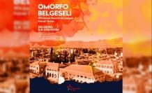 """""""Omorfo Belgeseli""""nin ilk gösterimi 31 Ekim'de"""