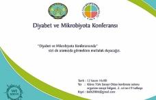 """""""Diyabet ve Mikrobiyota Konferansı"""" düzenliyor"""