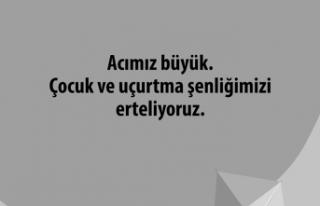 'ÇOCUK ŞENLİĞİ' VE 'UÇURTMA ŞÖLENİ'...