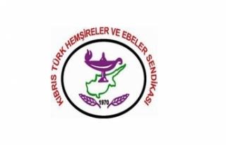 KIBRIS TÜRK HEMŞİRELER VE EBELER SENDİKASI, ÜYELERİNİN...