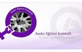 """KADIN EĞİTİMİ KOLEKTİFİ'NDEN HÜKÜMETE """"SOSYAL..."""
