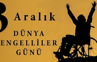 3 Aralık Dünya Engelliler Dayanışma Günü