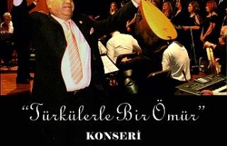 """""""Türkülerle Bir Ömür"""" konseri"""