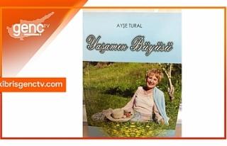 "Ayşe Tural'ın ""Yaşamın Büyüsü"" kitabı..."