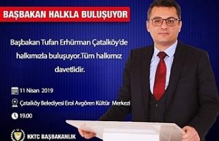 Başbakan Erhürman, yarın akşam Çatalköy'de...