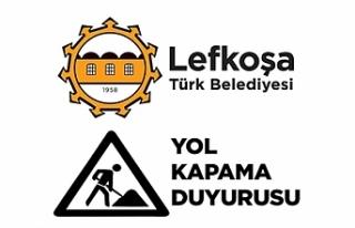 LTB'den yol kapama duyurusu