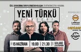 Yeni Türkü 15 Haziran'da LTB organizasyonuyla...