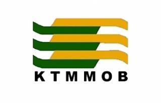 """KTMMOB: """"Seçilen toplum liderinin görüşüne..."""