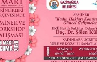 """Gazimağusa Belediyesi """"Kadınlar Günü"""" dolayısıyla..."""