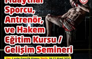 Muaythai Sporcu,Antrenör, Hakem Kursu ve Semineri...
