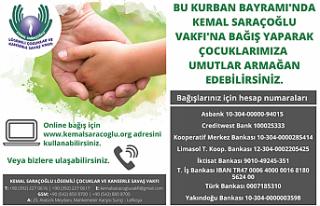 Kemal Saraçoğlu Vakfı'ndan Kurban Bayramı'nda...