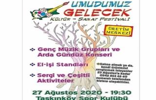 'Umudumuz Gelecek' festivali 27 Ağustos'ta...