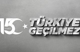 15 Temmuz anma programları bu yıl 'Türkiye...