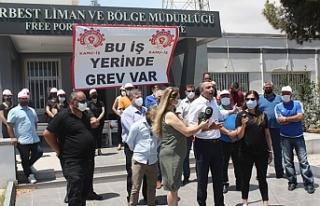 Kamu-iş  Serbest Liman'da grevde…