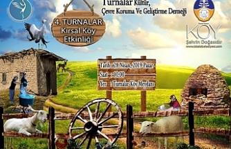 """Turnalar Kırsal Köy Etkinliği"""" Pazar günü gerçekleştirilecek"""