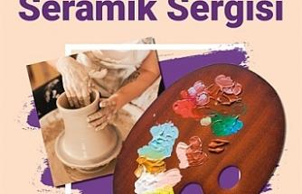 Resim ve Seramik Sergisi, 25 Haziran'da