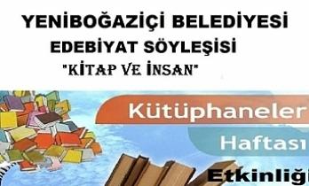 """Yeniboğaziçi Belediyesi """"Kitap ve İnsan"""" konulu söyleşi düzenliyor"""
