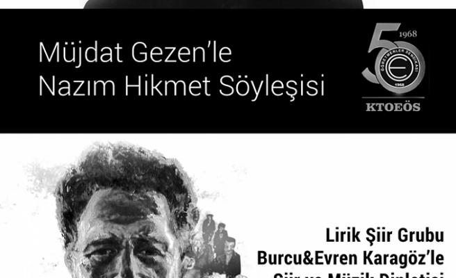 KTOEÖS'TEN NAZIM HİKMET'İ ANMA ETKİNLİĞİ