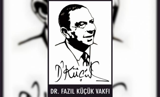 DR. FAZIL KÜÇÜK VAKFI, BAŞARILI VE MADDİ İMKANLARI YETERSİZ ÖĞRENCİLERE BURS VERECEK