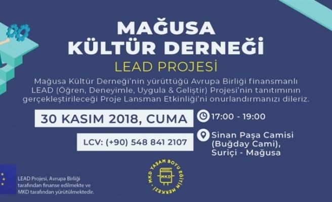 Lead Projesinin lansmanı 30 Kasım'da