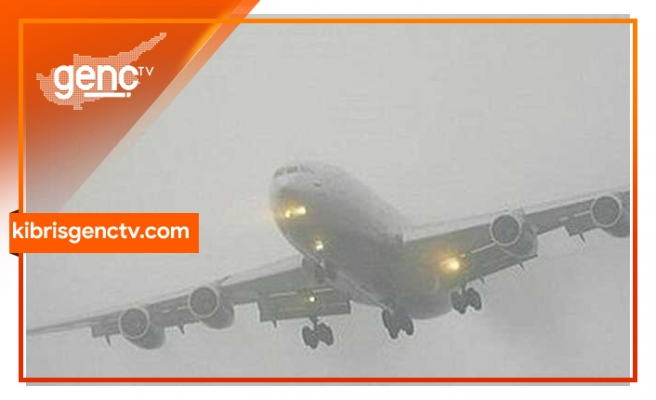 Uçaklar Ercan'a inemiyor!