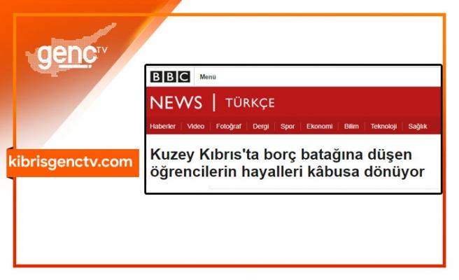 BBC Türkçe'den  KKTC Üniversiteleri için skandal haber!