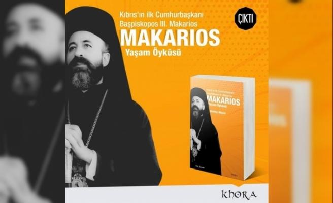 Makarios Yaşam Öyküsü kitabı çıktı