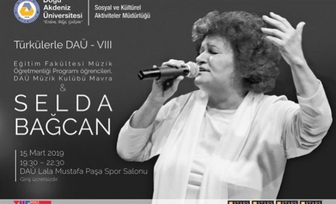 """""""Türkülerle DAÜ"""" etkinliği Selda Bağcan'ın katılımıyla gerçekleştiriliyor"""