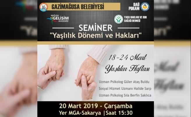 """""""Yaşılık dönemi ve hakları """" konulu seminer"""