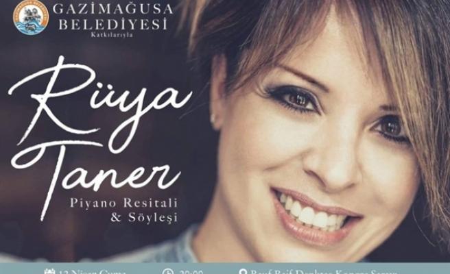 Piyanist Rüya Taner, Gazimağusa Belediyesi'nin davetlisi olarak resital verecek