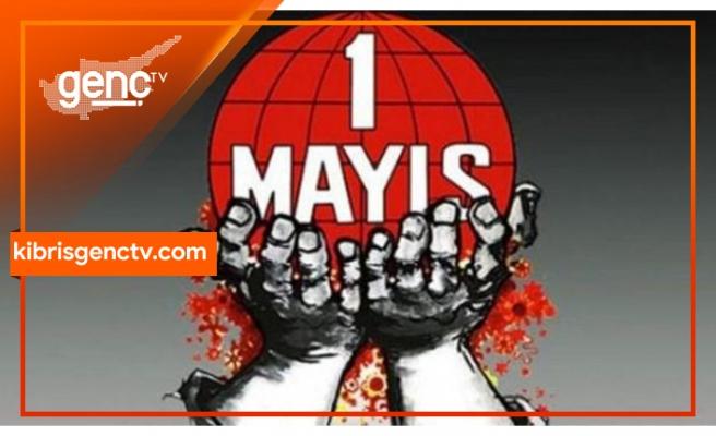 Bugün 1 Mayıs İşçi ve Emekçiler Bayramı