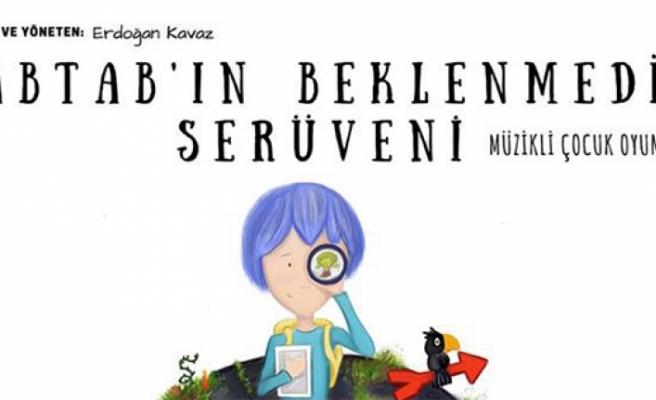"""Müzikli çocuk oyunu """"Tabtab'ın Beklenmedik Serüveni""""  sahnelenecek"""