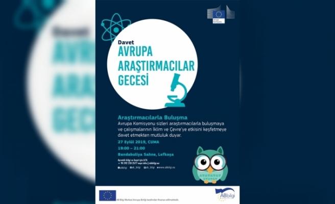"""""""Avrupa Araştırmacılar Gecesi"""" düzenleniyor"""