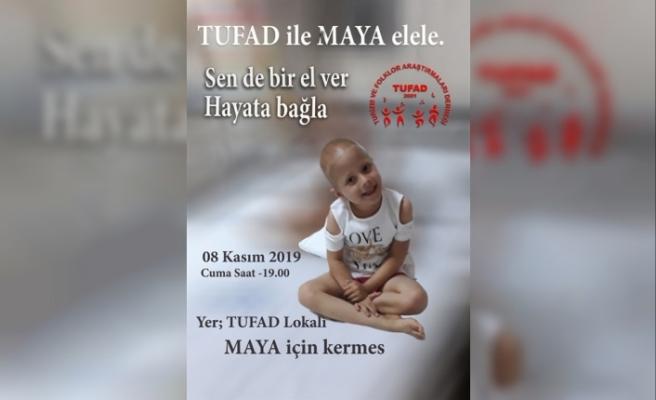 TUFAD, Maya için kermes düzenliyor