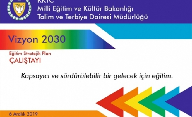 Eğitim Strateji Planı Çalıştayı