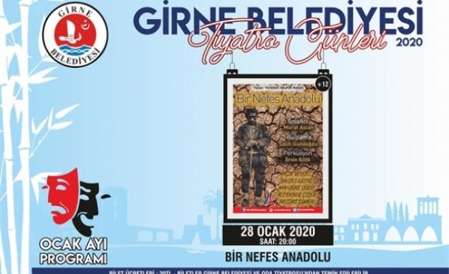 """Bir Nefes Anadolu"""" adlı oyun sahnelenecek"""
