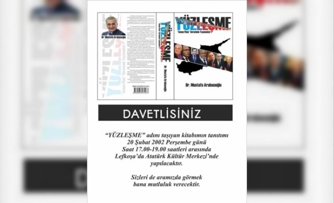 """Dr. Mustafa Arabacıoğlu'nun """"Yüzleşme"""" adlı kitabı tanıtılacak"""