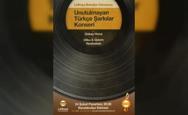 """""""Unutulmayan Türkçe Şarkılar"""" konseri"""