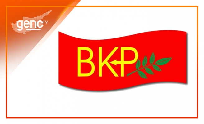 """BKP: """"Hükümet, çalışan ve emekçileri haraca bağladı"""""""