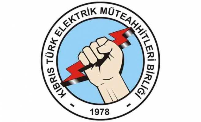 Kıbrıs Türk Elektrik Müteahhitleri Birliği'nden çağrı