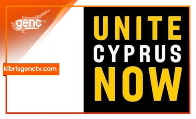 Unite Cyprus Now, çağrı yaptı
