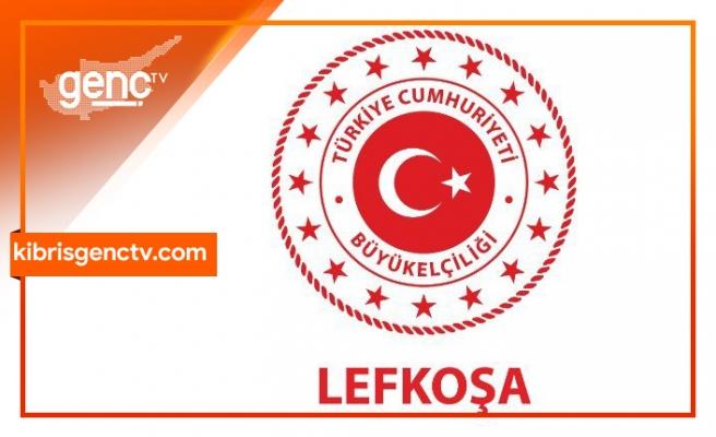 Türkiye'nin Lefkoşa Büyükelçiliği'nden açıklama