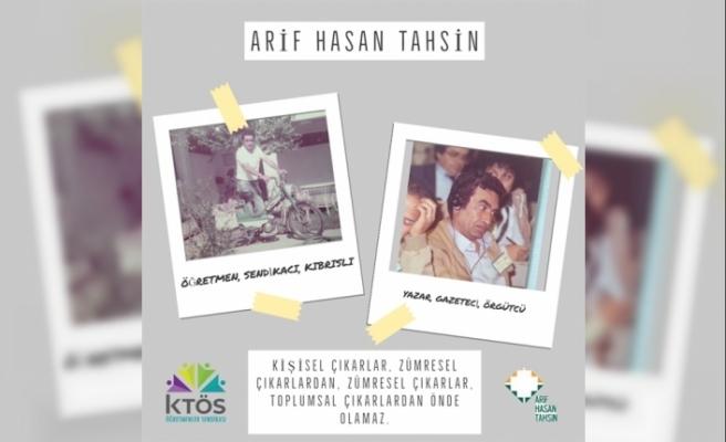 KTÖS, Arif Hasan Tahsin'i andı