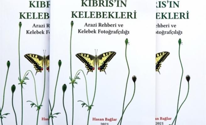 """Hasan Bağlar'ın """"Kıbrıs'ın Kelebekleri Arazi Rehberi ve Kelebek Fotoğrafçılığı"""" adlı kitabı yayımlandı"""