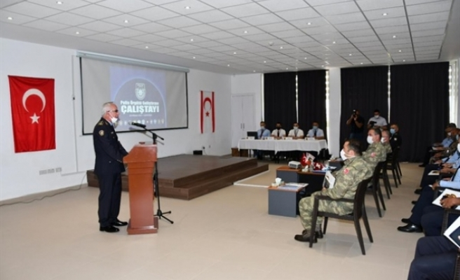 Polis Örgütü Geliştirme Çalıştayı düzenlendi