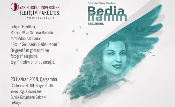 """BEDİA HANIM BELGESİ""""NİN GALASI GERÇEKLEŞTİRİLİYOR"""