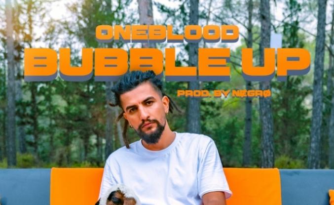Oneblood 'dan yeni single ''Bubble up''